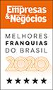 Pequenas Empresas e Grandes Negócios - Melhores Franquias do Brasil 2020